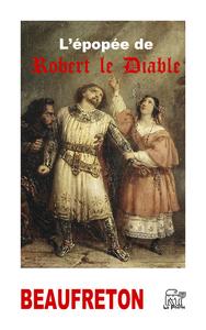 Livre numérique L'épopée de Robert le Diable