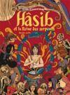 Livre numérique Hâsib et la Reine des serpents (Deuxième partie). D'après un conte des Mille et une nuits