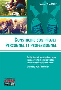Livre numérique Construire son projet personnel et professionnel