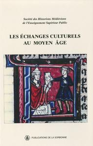 Livre numérique Les échanges culturels au Moyen Âge