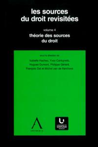 Livre numérique Les sources du droit revisitées - vol.4