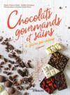 Livre numérique Chocolats gourmands et sains à faire soi-même