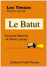 Livre numérique Les Timazo - Le Batut