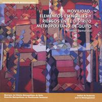 Livre numérique Movilidad, elementos esenciales y riesgos en el distrito metropolitano de Quito