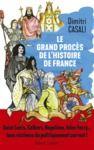E-Book Le Grand procès de l'histoire de France