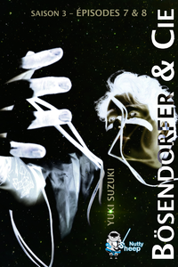 Livre numérique Bösendorfer et Cie, Saison 3 : épisodes 7 et 8