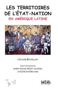 Libro electrónico Les territoires de l'État-nation en Amérique latine