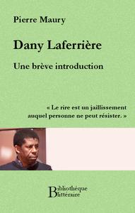 Livre numérique Dany Laferrière, une brève introduction
