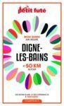 Libro electrónico DIGNE-LES-BAINS ET 50 KM AUTOUR 2021 Carnet Petit Futé