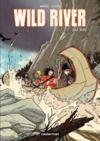 Livre numérique Wild River (Tome 1) - Le Raid