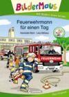 Livre numérique Bildermaus - Feuerwehrmann für einen Tag