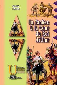 Livre numérique Un yankee à la cour du Roi Arthur