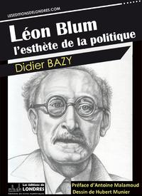 Livre numérique Léon Blum, l'esthète de la politique