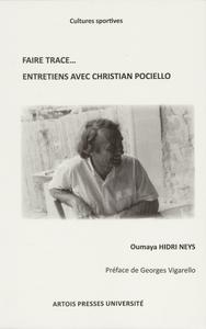 Livre numérique Faire trace… Entretiens avec Christian Pociello
