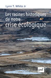 Livre numérique Les racines historiques de notre crise écologique