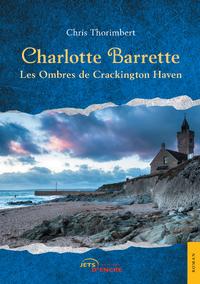 Livre numérique Charlotte Barrette. Les Ombres de Crackington Haven
