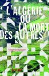 Livre numérique L'Algérie ou La mort des autres