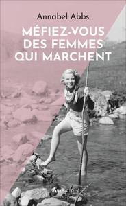 Livre numérique Méfiez-vous des femmes qui marchent