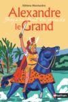Livre numérique Alexandre le Grand - Jusqu'au bout du monde - Dès 10 ans