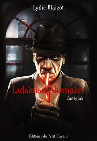 Electronic book Ladainian Abernaker - l'intégrale