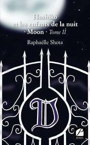 Livre numérique Hoshiko et les enfants de la nuit – Moon - Tome II