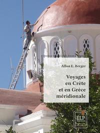 Livre numérique Voyage en Crète et en Grèce méridionale, volume 1