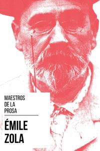 Livre numérique Maestros de la Prosa - Émile Zola
