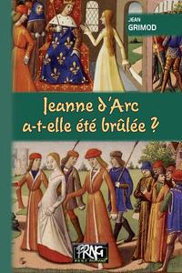 Livre numérique Jeanne d'Arc a-t-elle été brûlée ?