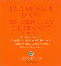 Livre numérique La Critique d'art au Mercure de France (1890-1914)