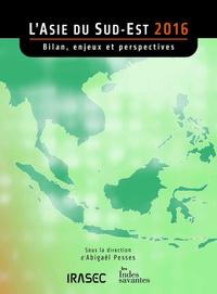 Livre numérique L'Asie du Sud-Est 2016: bilan, enjeux et perspectives