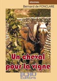 Livre numérique Un cheval pour la vigne