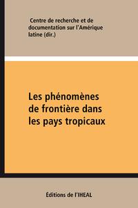 Livre numérique Les phénomènes de frontière dans les pays tropicaux