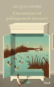 Electronic book L'inconscient est politiquement incorrect