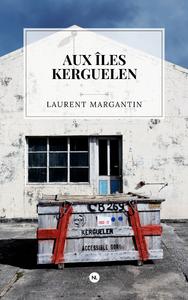 Livre numérique Aux îles Kerguelen