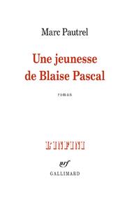 Livre numérique Une jeunesse de Blaise Pascal