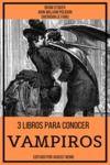 Electronic book 3 Libros para Conocer Vampiros