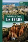 Livre numérique Le Folklore de France : la Terre