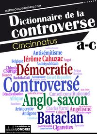 Livre numérique Dictionnaire de la controverse, Volume 1