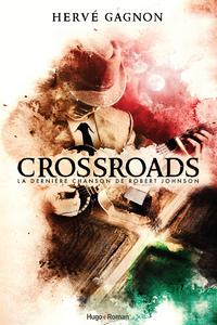 Livre numérique Crossraods - La dernière chanson de Robert Johnson