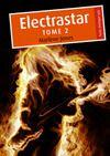 Livre numérique Electrastar, tome 2