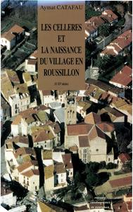 Livre numérique Les Celleres et la naissance du village en Roussillon