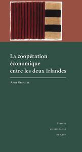Electronic book La coopération économique entre les deux Irlandes