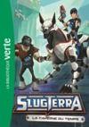 Livre numérique Slugterra 09 - La caverne du temps