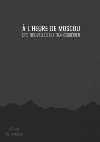 Electronic book À l'heure de Moscou
