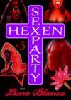 Livro digital Hexen Sexparty 5: Schwarzmagie und Schwesternblut