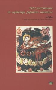Livre numérique Petit dictionnaire de mythologie populaire roumaine