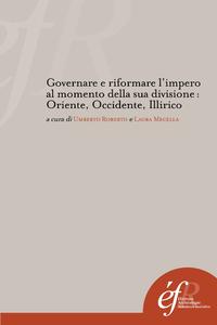 Livre numérique Governare e riformare l'impero al momento della sua divisione: Oriente, Occidente, Illirico