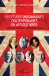 Livre numérique Les études britanniques contemporaines en Afrique noire