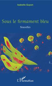 Libro electrónico Sous le firmament bleu