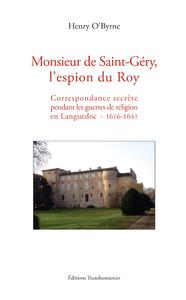 Livre numérique Monsieur de Saint-Géry, l'espion du Roy